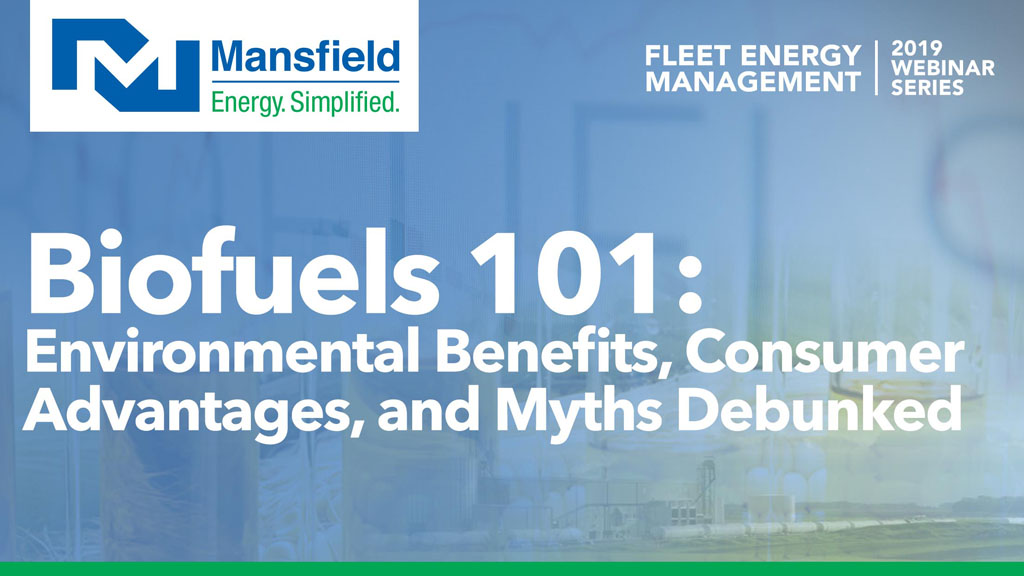 Biofuels 101: Environmental Benefits, Consumer Advantages, and Myths Debunked