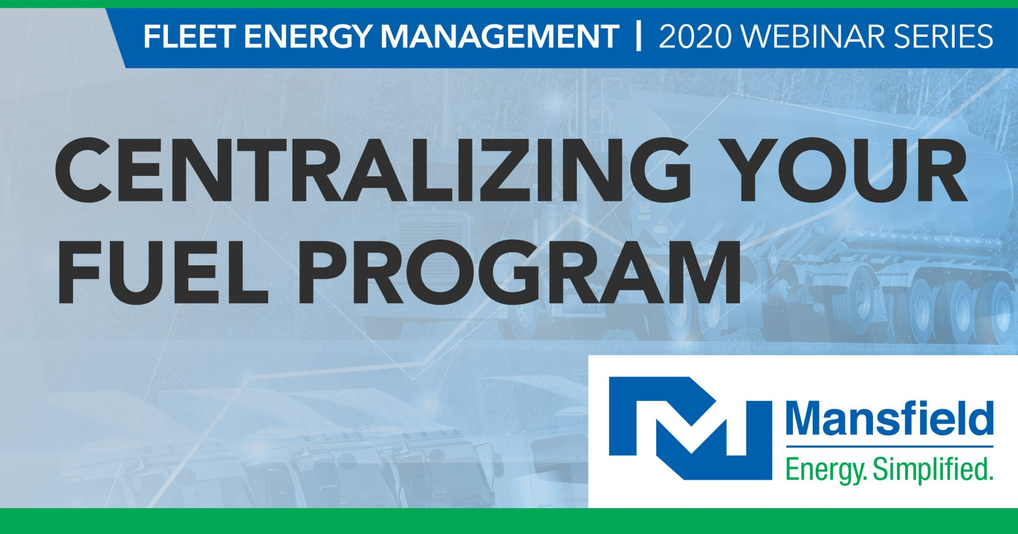 Webinar - Centralizing Fuel Program