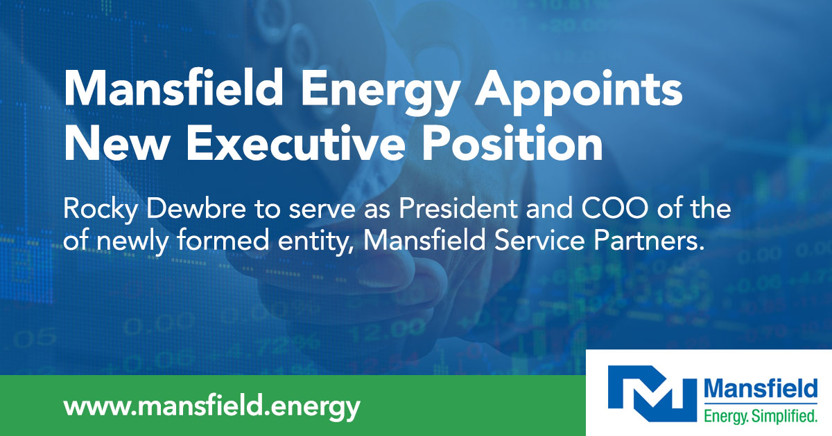 Rocky Dewbre to serve as President and COO, Mansfield Service Partners