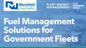 Mansfield Energy Webinar: Fueling Solutions for Government Fleets