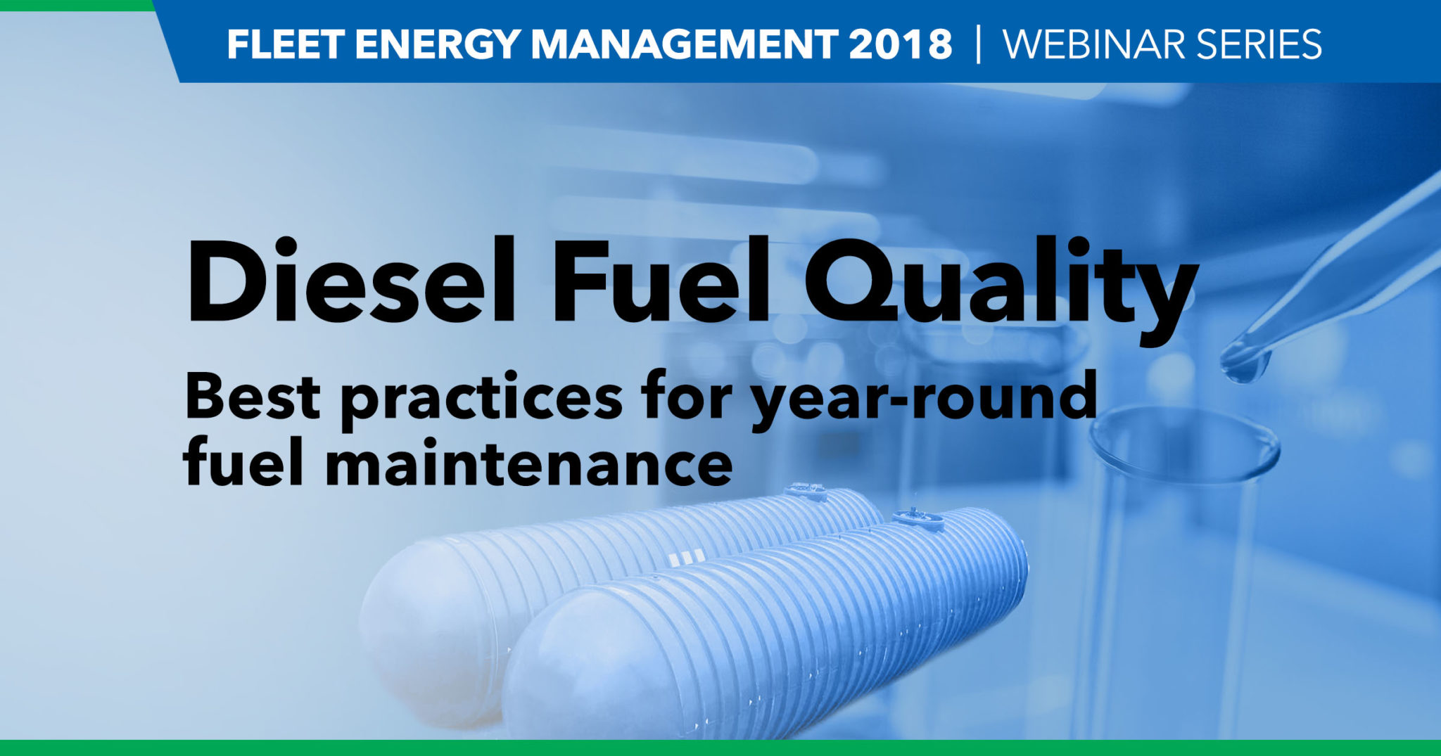 DEF 2018: Diesel Fuel Quality: Best practices for year-round fuel maintenance