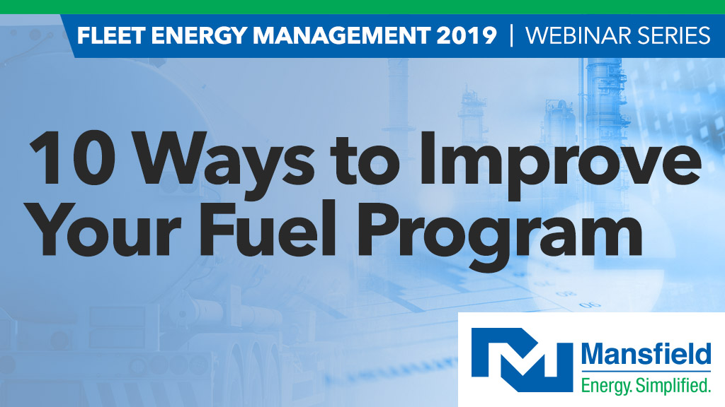 Webinar - 10 Ways to Improve Your Fuel Program